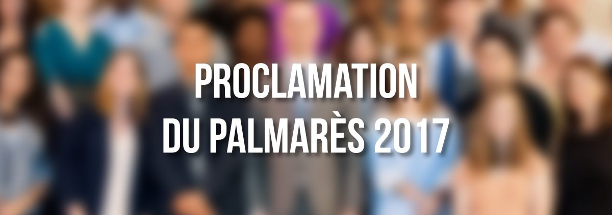 Proclamation du Palmarès 2017