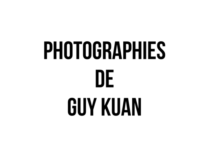 Photographies de Guy Kuan