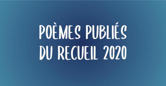 Poèmes publiés du recueil 2020